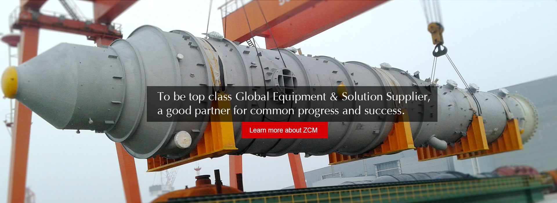 To be top calss Global Equipment & Solution Supplier, a good partner for common progress and success.